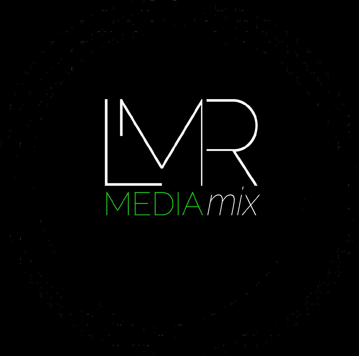 LMR MEDIA mix